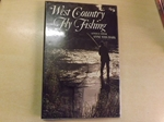 West Country Fly Fishing (Signed Copy)