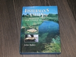 Fisherman's Valley : seasonal tips for Coarse Anglers (Inscribed copy)