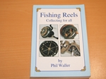 Fishing Reels. Collecting for All (Signed copy)