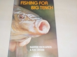 Fishing for Big Tench (Signed copy)