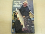 Fishing Here and There. More Favourite Swims (Signed copy)