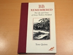 BB Remembered : The Life and Times of Denys Watkins-Pitchford (Signed copy)