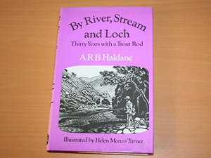 By River,Stream and Loch: Thirty Years with a Trout Rod