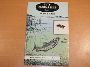 Fifty Popular Flies Vol. 3 and how to tie them