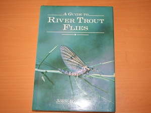 A Guide to River Trout Flies