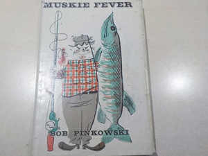 Muskie Fever