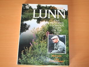 A Particular Lunn. One Hundred Glorious Years on the Test