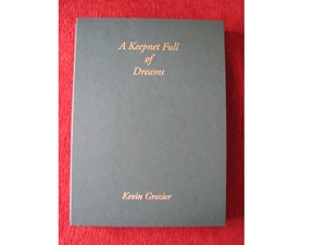 A Keepnet Full of Dreams (Signed copy)