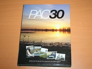PAC 30 A celebration of 30 years of the Pike Angler's Club of Great Britain