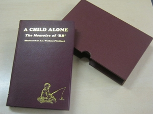 A Child Alone (Signed Foreword by Chris Yates)