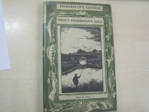 Trout Fisherman's Saga (Signed copy)