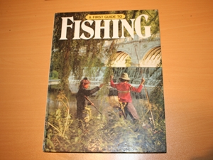 A First Guide to Fishing